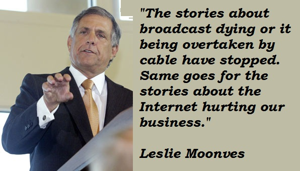 Leslie Moonves's quote #3