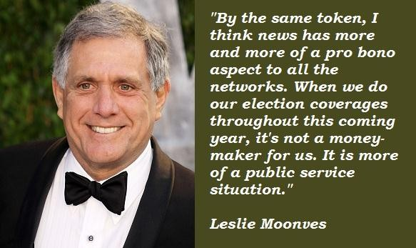 Leslie Moonves's quote #5