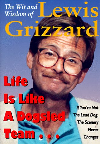 Lewis Grizzard's quote #3