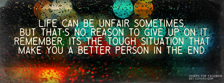 Life Is Unfair quote #2