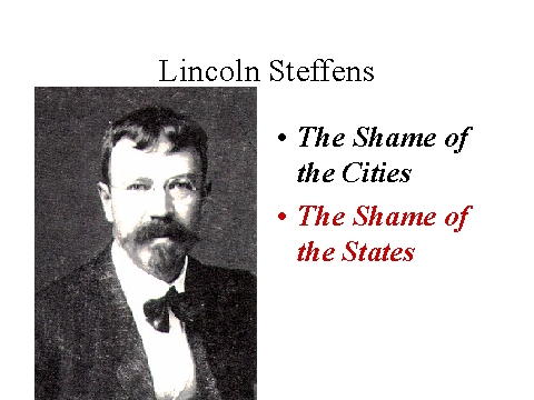 Lincoln Steffens's quote #7