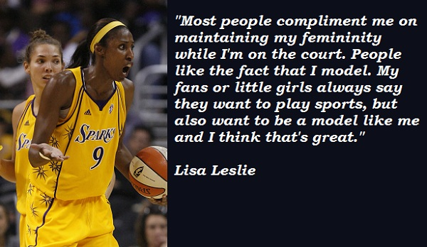 Lisa Leslie's quote