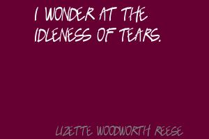 Lizette Woodworth Reese's quote #1