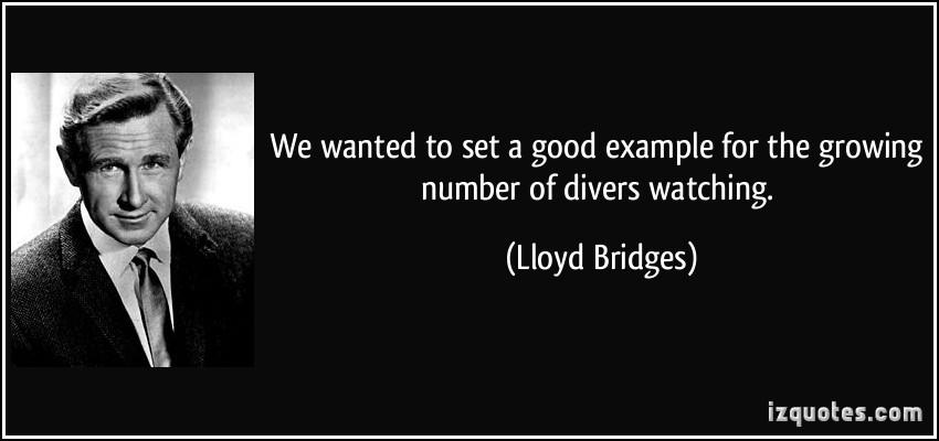 Lloyd Bridges's quote #1