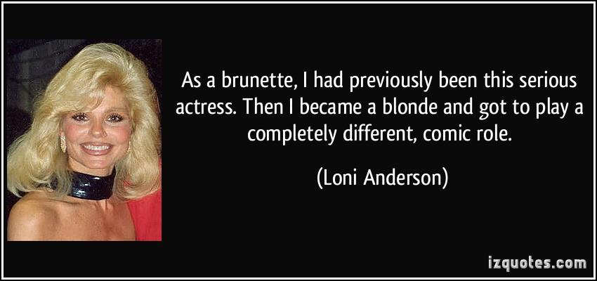 Loni Anderson's quote #1