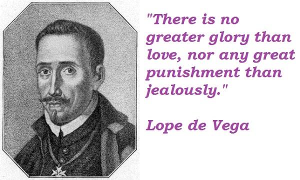 Lope de Vega's quote #3