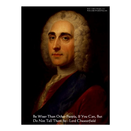 Lord Chesterfield's quote #7