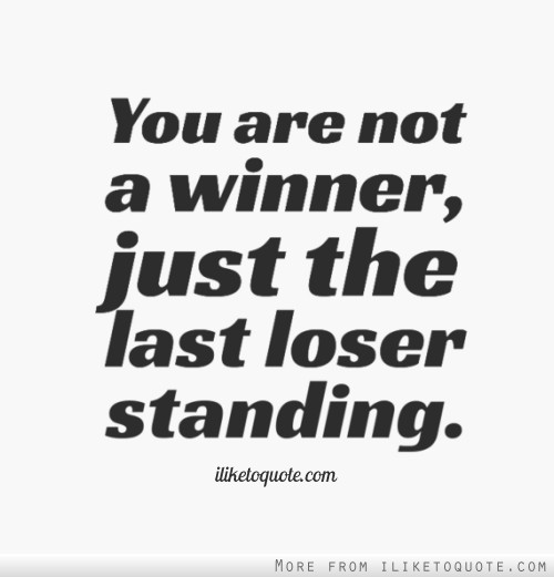 Loser quote #7