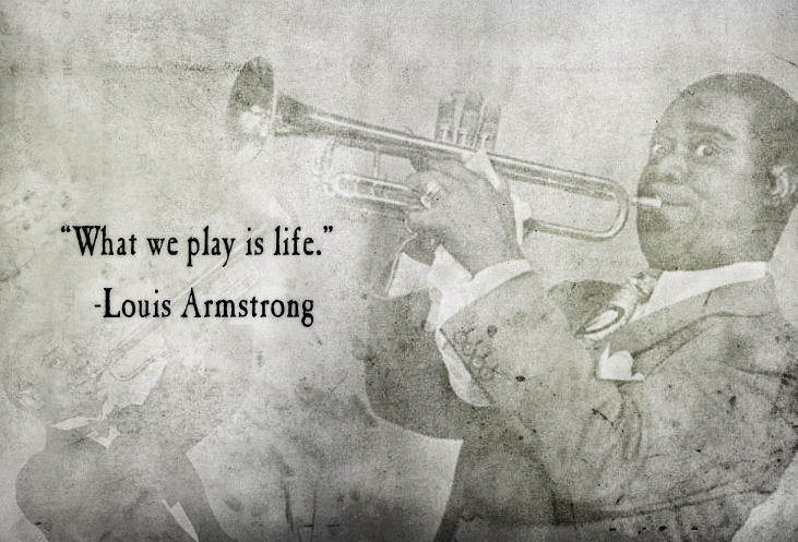 Louis Armstrong quote #1