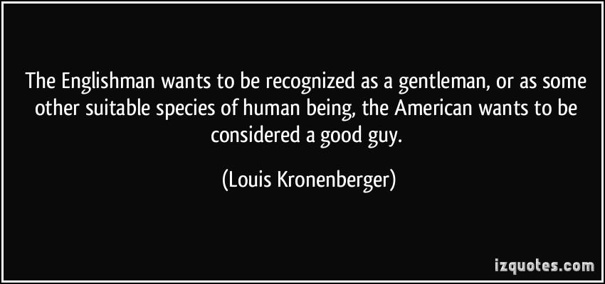 Louis Kronenberger's quote #3