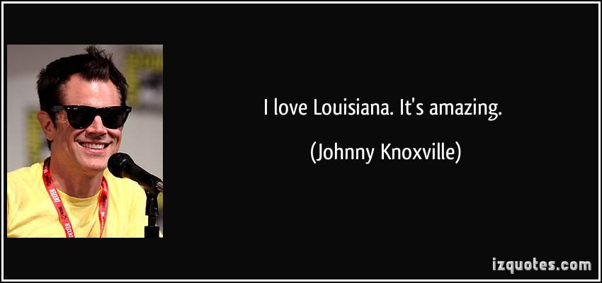 Louisiana quote #3