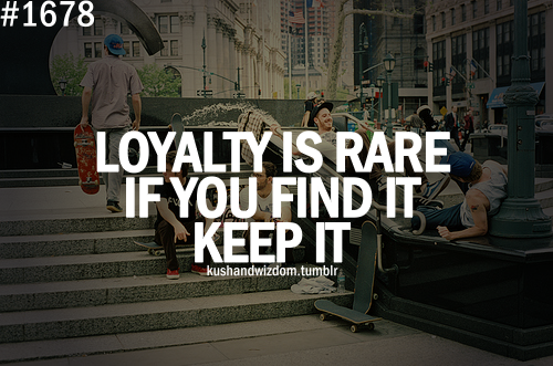 Loyal quote #3