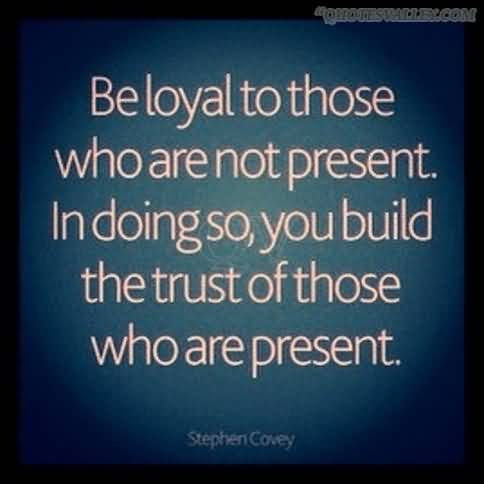Loyal quote #5