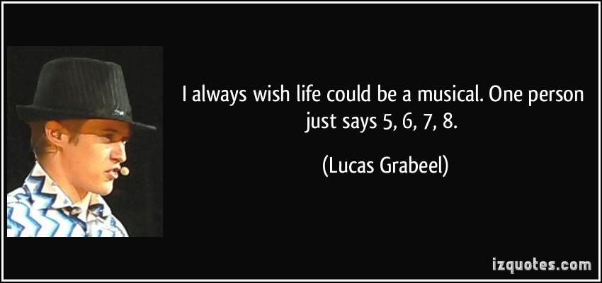 Lucas Grabeel's quote #4