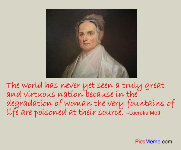 Lucretia Mott's quote #1