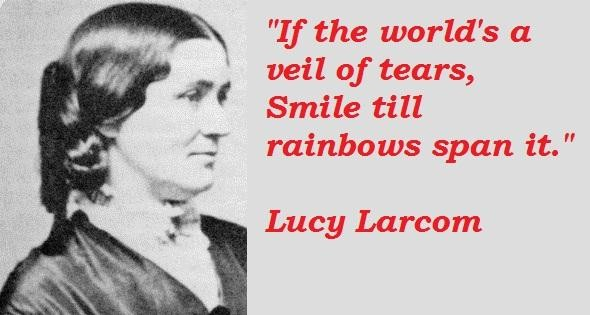 Lucy Larcom's quote #6