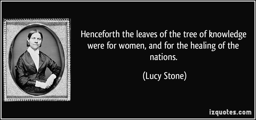 Lucy Stone's quote #1