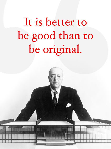 Ludwig Mies van der Rohe's quote #4
