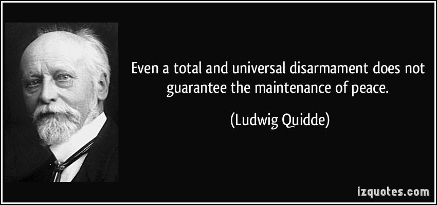 Ludwig Quidde's quote #3