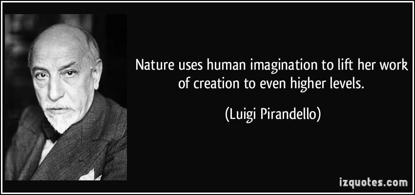Luigi Pirandello's quote #1