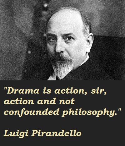 Luigi Pirandello's quote #3