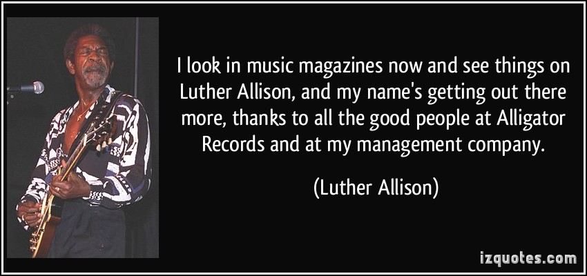 Luther Allison's quote #1