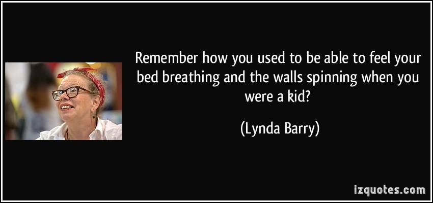 Lynda Barry's quote #3