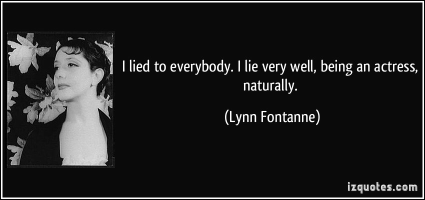 Lynn Fontanne's quote
