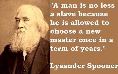 Lysander Spooner's quote #3