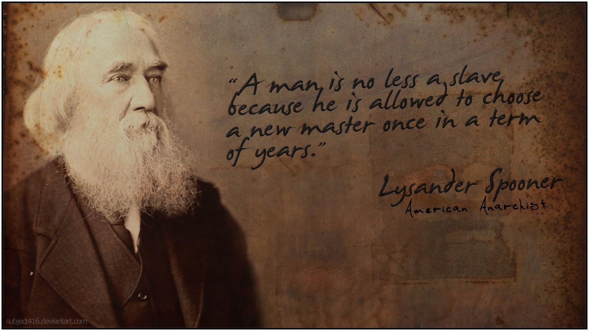 Lysander Spooner's quote #7