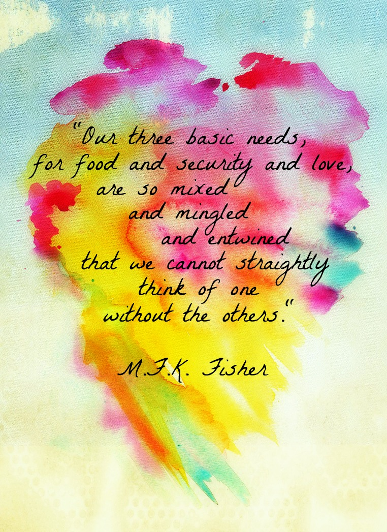 M. F. K. Fisher's quote #1
