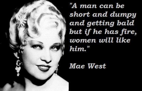 Mae West's quote #4