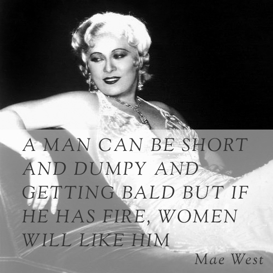 Mae West's quote #8