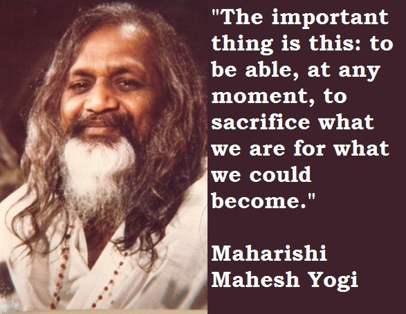 Maharishi Mahesh Yogi's quote #1