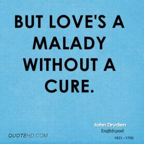 Malady quote #1