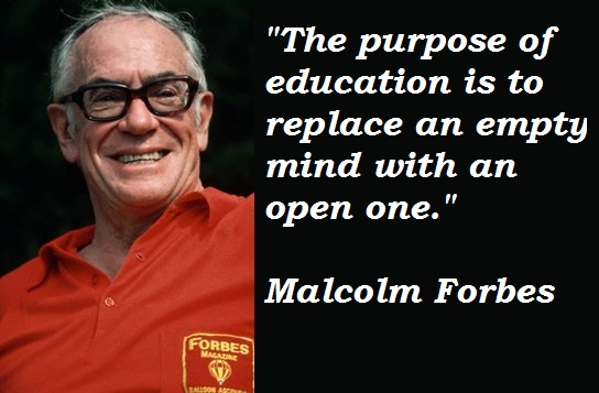 Malcolm Forbes's quote #4