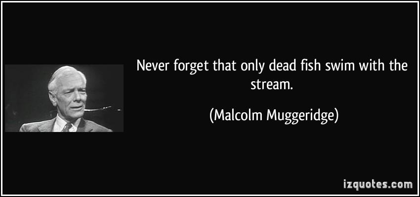 Malcolm Muggeridge's quote #1