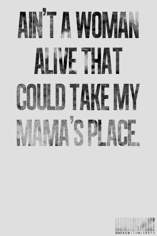 Mama quote #5