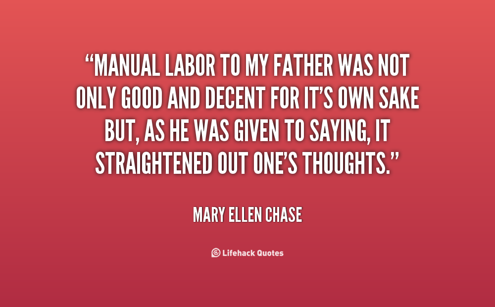 Manual Labor quote #2