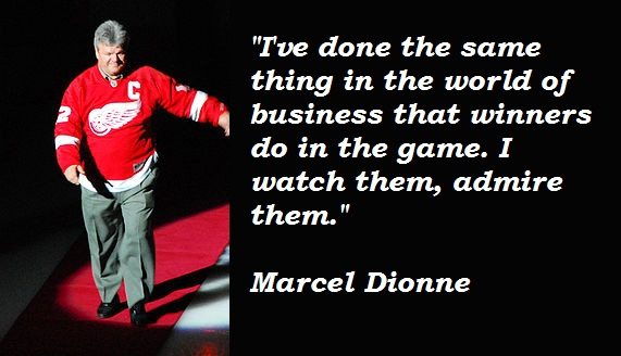 Marcel Dionne's quote #1