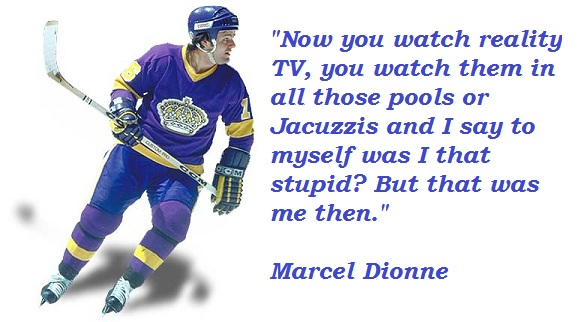 Marcel Dionne's quote #2