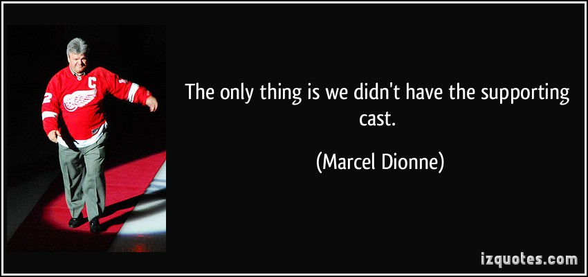 Marcel Dionne's quote #3