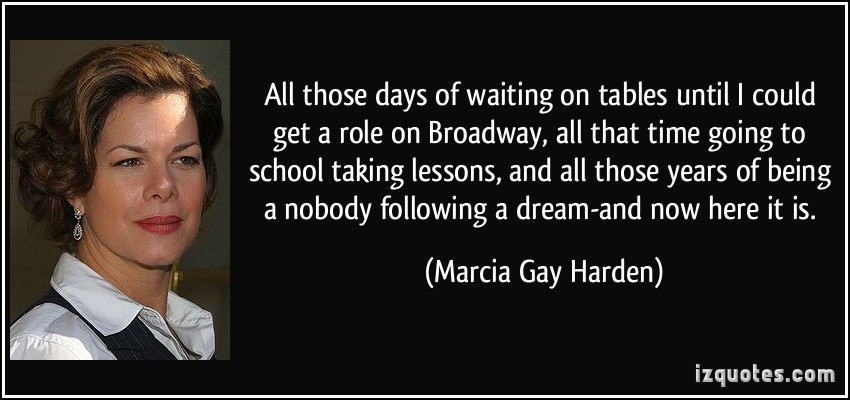 Marcia Gay Harden's quote