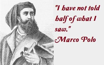 Marco Polo's quote #1