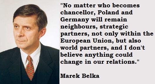 Marek Belka's quote #2