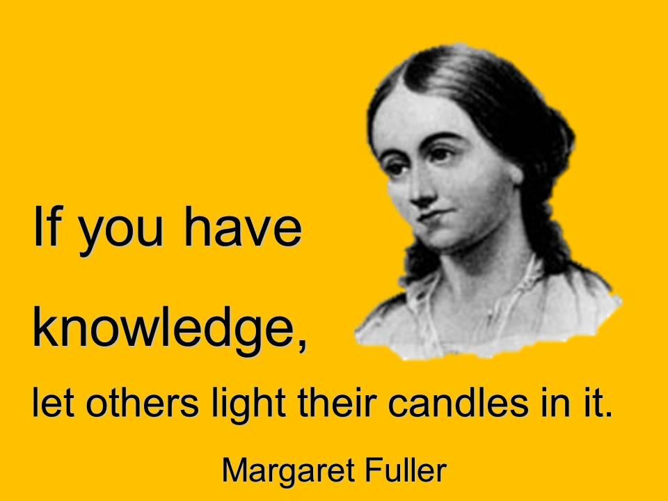 Margaret Fuller's quote #1