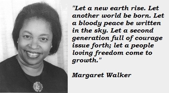 Margaret Walker's quote #2