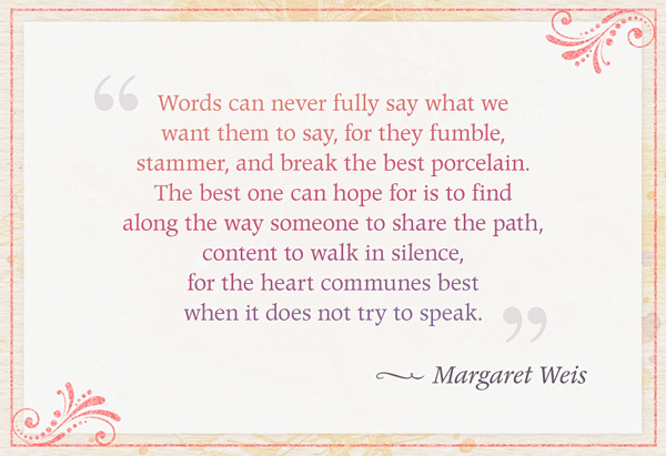 Margaret Weis's quote #1