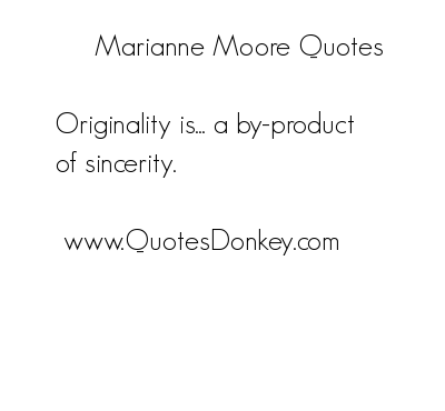 Marianne Moore's quote #6