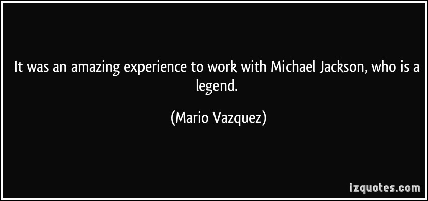Mario Vazquez's quote #7